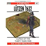 "L�tzen 1632 - Climax of the Thirty Years Warvon ""Richard Brzezinski"""