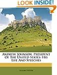 Andrew Johnson, President Of The Unit...