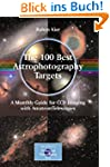 The 100 Best Astrophotography Targets...