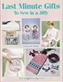 Last minute gifts to sew in a jiffy (Quilt in a Day series) (0922705321) by Burns, Eleanor
