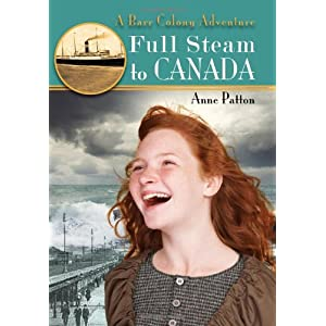 Full Steam to Canada: A Barr Colony Adventure