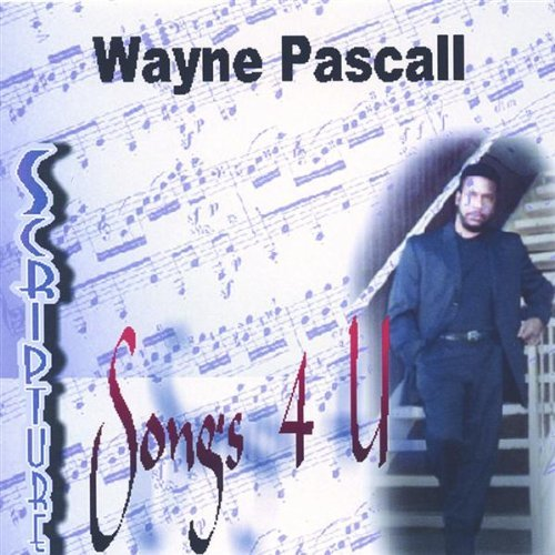 scripture-songs-4-u-by-wayne-pascall-2004-08-02