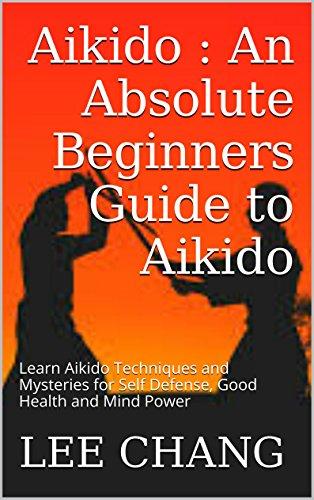 Aikido An Absolute Beginners Guide To Aikido Learn Aikido