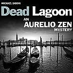 Aurelio Zen: Dead Lagoon   Michael Dibdin