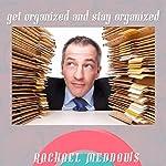 Getting Organized and Staying Organized: Hypnosis & Subliminal | Rachael Meddows
