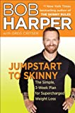 Jumpstart to Skinny: The Simple 3-Week