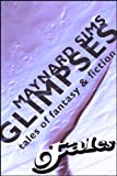 img - for GLIMPSES: 9TALES OF FANTASY & FICTION (9Tales Series Book 5) book / textbook / text book