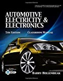 img - for Today's Technician: Automotive Electricity and Electronics Classroom and Shop Manual Pack (The Ultimate Series Experience) book / textbook / text book