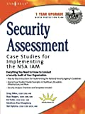 img - for Security Assessment: Case Studies for Implementing the NSA IAM 1st edition by Russ Rogers, Greg Miles, Ed Fuller, Ted Dykstra (2004) Paperback book / textbook / text book