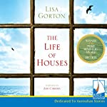 The Life of Houses | Lisa Gorton