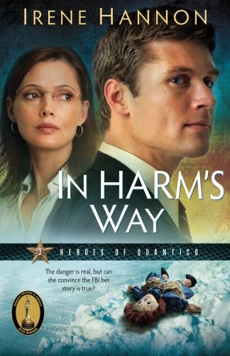 Image of In Harm's Way (Heroes of Quantico Series, Book 3) (Volume 3)