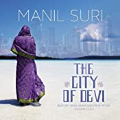 The City of Devi: A Novel | [Manil Suri]