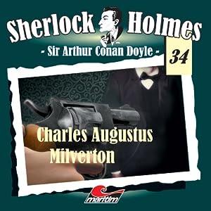Charles Augustus Milverton (Sherlock Holmes 34) Hörspiel