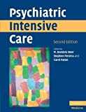 img - for Psychiatric Intensive Care by M. Dominic Beer (2008-04-21) book / textbook / text book