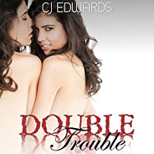 Double Trouble: Twin Sex, Book 1 (       UNABRIDGED) by C.J. Edwards Narrated by Kitty Velour
