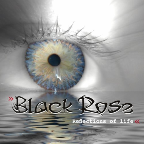 Black Rose-Reflections Of Life-WEB-2011-FRAY Download