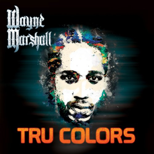 Wayne Marshall-Tru Colors-2014-SPLiFF Download