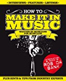 Stuart James Smith How to Make it in Music