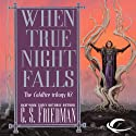 When True Night Falls: Coldfire Trilogy, Book 2