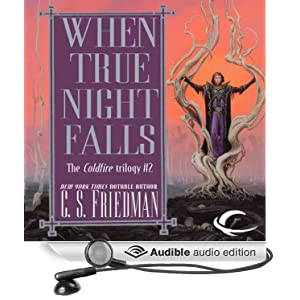 When True Night Falls (Coldfire Trilogy, Book 2) by C.S. Friedman