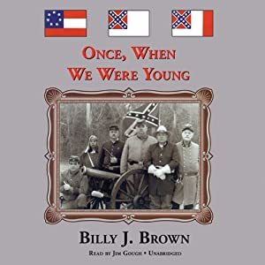 Once, When We Were Young | [Billy J. Brown]
