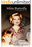 White Butterfly: A True Story