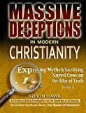 img - for Massive Deceptions in Modern Christianity: Exposing Myths & Sacrificing Sacred Cows on the Altar of Truth (The Christian MythBuster Series) (Volume 2) book / textbook / text book
