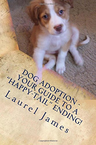 Dog Adoption - Your Guide to a