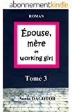 Epouse, m�re et working girl - TOME 3