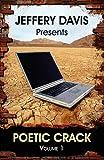 img - for Jeffery Davis Presents Poetic Crack Volume1 book / textbook / text book