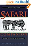 The Safari Companion: A Guide to Watc...