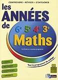LES ANNEES DE COLLEGE - MATHS    (Ancienne Edition)