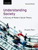 img - for Understanding Society: A Survey of Modern Social Theory book / textbook / text book
