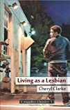img - for Living as a Lesbian book / textbook / text book