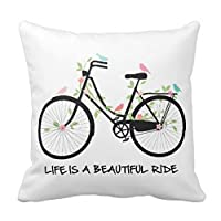 Life Is A Beautiful Ride, Vintage Bicycle Pillow Cushion Cover Fashion Home Decorative Pillowcase Cotton Polyester Pillow Cover(45cm x 45cm, One Sides) from Pillow Cover