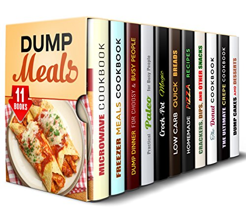 Dump Meals Box Set (11 in 1): Healthy and Easy-to-Make Recipes to Make in Less than 30 Minutes (Quick and Easy Microwave Meal Recipes) by Jessica Meyers, Claude Adkins, Aimee Long, Sherry Morgan, Monique Lopez, NIcole Moran, Jessie Fuller, Marisa Lee