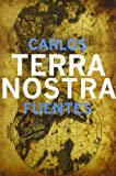 Terra Nostra (Mexican Literature Series)