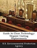 Guide to Clean Technology: Organic Coati...