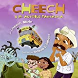 Cheech and the Spooky Ghost Bus (Spanish edition)