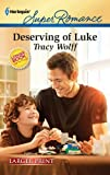 Deserving of Luke (Harlequin Larger Print Superromance)
