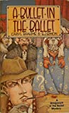 img - for A Bullet in the Ballet (Ipl Library of Crime Classics) book / textbook / text book