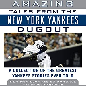 Amazing Tales from the New York Yankees Dugout Audiobook