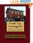 A Walking Tour of Lexington, Virginia...
