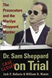 img - for Dr. Sam Sheppard on Trial: Prosecutors and Marilyn Sheppard Murder book / textbook / text book