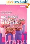 Das gro�e LOGI Back- und Dessertbuch....