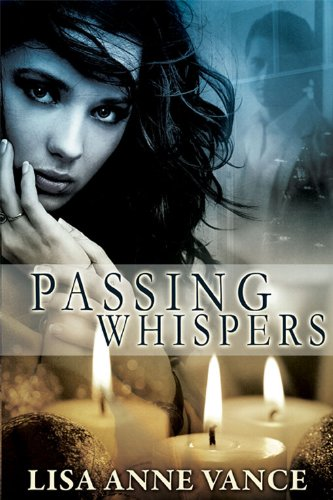 Passing Whispers
