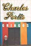 Gringos (0715640984) by Portis, Charles