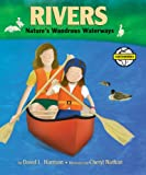 Rivers: Natures's Busy Waterways (Earthworks (Honesdale, Pa.)) (1563979683) by Harrison, David L.