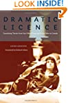Dramatic License: Translating Theatre...