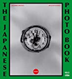 img - for The Japanese Photobook, 1912-1980 book / textbook / text book